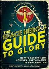Review of The Space Hero's Guide to Glory by Elizabeth Galen, Ph.D.