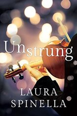 Book Review of Unstrung by Laura Spinella
